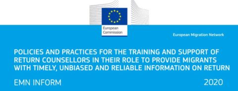 Policies and Practices for the Training and Support of Return Counsellors in their Role to Provide Migrants with Timely, Unbiased and Reliable Information on Return (Inform)